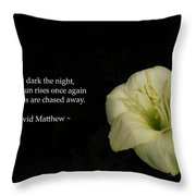 White Lily In The Dark Inspirational Throw Pillow by Ausra Paulauskaite