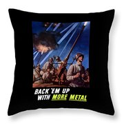 Back 'em Up With More Metal Throw Pillow by War Is Hell Store