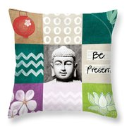 Be Present Throw Pillow by Linda Woods
