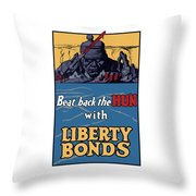 Beat Back The Hun With Liberty Bonds Throw Pillow by War Is Hell Store