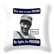 Chinese This Man Is Your Friend Throw Pillow by War Is Hell Store