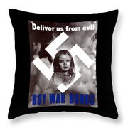 Deliver Us From Evil Throw Pillow by War Is Hell Store