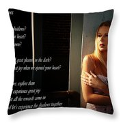 Fear Of Shadows Throw Pillow by Clayton Bruster