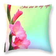 I'm so glad You are in my life Throw Pillow by Kristin Elmquist