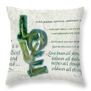 Love is  Throw Pillow by Judy Dodds