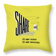 Share Sugar - It's War Scarce Throw Pillow by War Is Hell Store