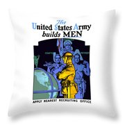 The United States Army Builds Men Throw Pillow by War Is Hell Store