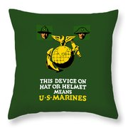 This Device Means US Marines  Throw Pillow by War Is Hell Store
