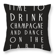 Time To Drink Champagne Throw Pillow by Georgia Fowler