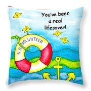 You Have Been A Real Lifesaver Throw Pillow by Karon Melillo DeVega