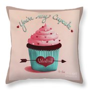 You're My Cupcake Valentine Throw Pillow by Catherine Holman