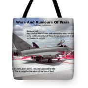 Wars And Rumours Of Wars Tote Bag by Bible Verse Pictures