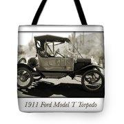 1911 Ford Model T Torpedo Tote Bag by Jill Reger