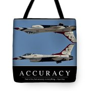 Accuracy Inspirational Quote Tote Bag by Stocktrek Images