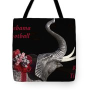 Alabama Football Roll Tide Tote Bag by Kathy Clark