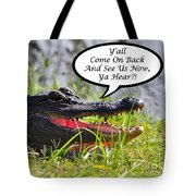 Alligator Yall Come Back Card Tote Bag by Al Powell Photography USA