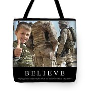 Believe Inspirational Quote Tote Bag by Stocktrek Images
