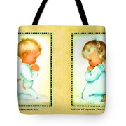 Bless Us All And A Childs Prayer Tote Bag by Charlotte Byj