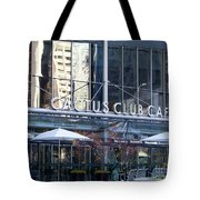 Cactus Club Cafe II Tote Bag by Chris Dutton