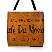 Cafe Du Monde Sign in New Orleans Louisiana Tote Bag by Paul Velgos