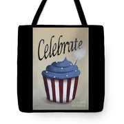 Celebrate The 4th Of July Tote Bag by Catherine Holman
