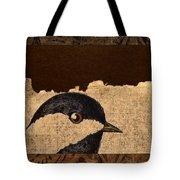 Chickadee Tote Bag by Carol Leigh