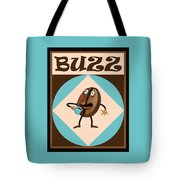 Coffee Buzz Tote Bag by Amy Vangsgard