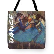 Dance By Degas Tote Bag by Philip Ralley