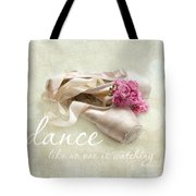 Dance Like No One Is Watching Tote Bag by Sylvia Cook