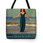 Dare To Believe Quote Tote Bag by JAMART Photography