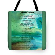 Desiderata 2 - Words Of Wisdom Tote Bag by Sharon Cummings