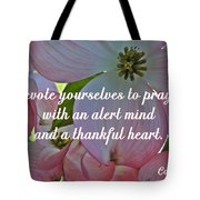 Devote Yourselves Tote Bag by Sara  Raber