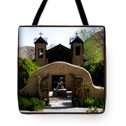 El Santuario De Chimayo Tote Bag by Kurt Van Wagner