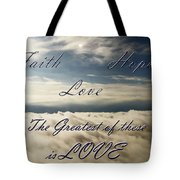 Faith Hope Love Tote Bag by Aimee L Maher Photography and Art Visit ALMGallerydotcom