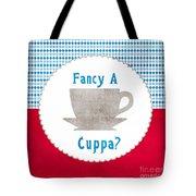 Fancy A Cup Tote Bag by Linda Woods