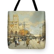 Figures On A Sunny Parisian Street Notre Dame At Left Tote Bag by Eugene Galien-Laloue
