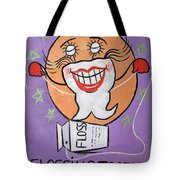 Flossing Tooth Tote Bag by Anthony Falbo