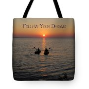 Follow Your Dreams Tote Bag by Aimee L Maher Photography and Art