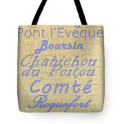 French Cheeses-1 Tote Bag by Paulette B Wright