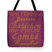 French Cheeses - 3 Tote Bag by Paulette B Wright