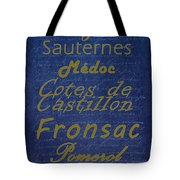 French Wines - 2 Champagne And Bordeaux Region Tote Bag by Paulette B Wright
