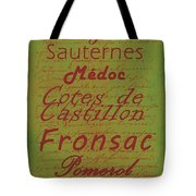 French Wines - 4 Champagne And Bordeaux Region Tote Bag by Paulette B Wright