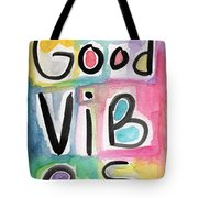 Good Vibes Tote Bag by Linda Woods