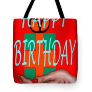 Happy Birthday 3 Tote Bag by Patrick J Murphy