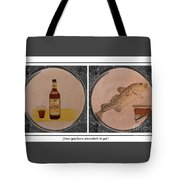Have You Been Screeched In Yet Tote Bag by Barbara Griffin