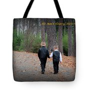 He Aint Heavy/ Hes My Brother Tote Bag by Kathy  White