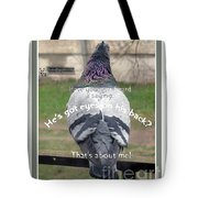 He Has Got Eyes On His Back Tote Bag by Ausra Paulauskaite