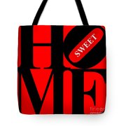 Home Sweet Home 20130713 Black Red White Tote Bag by Wingsdomain Art and Photography