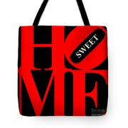 Home Sweet Home 20130713 Red Black White Tote Bag by Wingsdomain Art and Photography