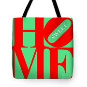 Home Sweet Home 20130713 Red Green White Tote Bag by Wingsdomain Art and Photography